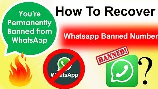 How To Recover Whatsapp Banned Number | Whatsapp number Banned Solution