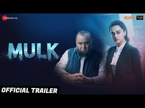 Xxx Mp4 Mulk Official Trailer Rishi Kapoor Amp Taapsee Pannu Anubhav Sinha 3rd Aug 2018 3gp Sex