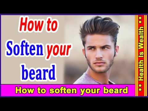 अपनी दाढ़ी को मुलायम ओर सॉफ केसे बनाये - How to soften your beard
