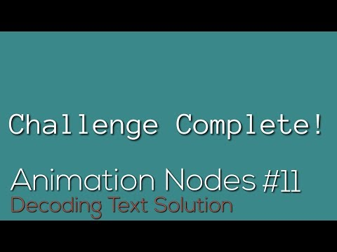 Animation Nodes #11: Decoding Text Solution