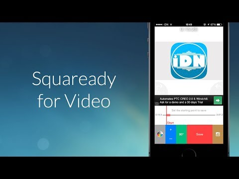 Converta vídeos widescreen para um formato quadrado com o Squaready for Video - App Review - iDN