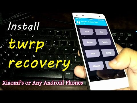 How to Install TWRP Recovery on any Android or Xiaomi's Phones | No ROOT