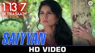 Saiyyan | 1:13:7 Ek Tera Saath | Ssharad Malhotra & Melanie Nazareth | Aman Trikha | Ali (Piku)