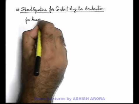3. Physics | Circular Motion | Angular Acceleration | by Ashish Arora (GA)