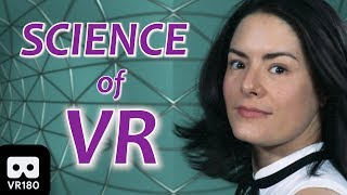 The Science of VR - Virtual Reality Explained (VR180)