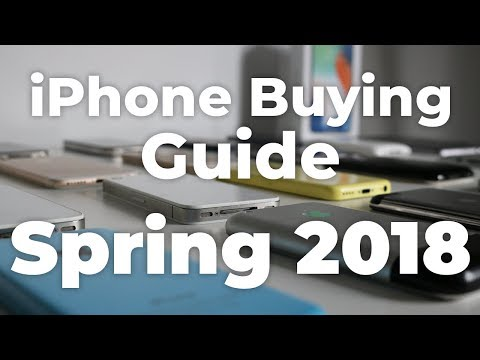 iPhone Buying Guide - Spring 2018