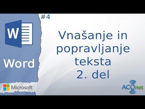 MICROSOFT WORD: Vnašanje in popravljanje teksta – 2. del (lekcija 4)