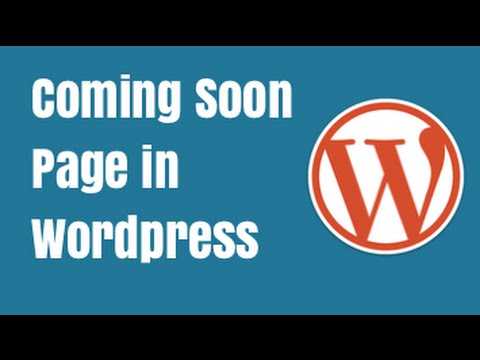 Adding a coming soon page in wordpress   Best coming soon Plugin
