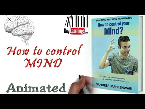 5 smart ways to CONTROL YOUR MIND ( HINDI ) | Excerpt from Sandeep Maheshwari | daylearnings.com