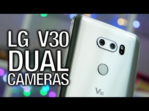 LG V30 Dual Cameras: The Best Phone for Vlogging, Youtube, and Content Creation