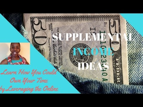Supplemental Income Ideas 2017 | Second Income Ideas for 2017 and beyond | Ways to supplement income
