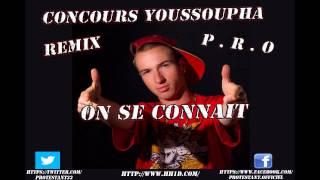 """Concours Youssoupha """"on Se Connait""""  P.r.o"""