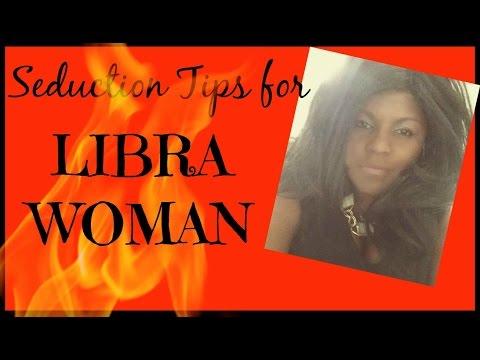 How to Seduce a Libra Woman