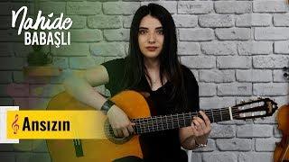 Nahide Babashlı - Ansızın ( Cover )