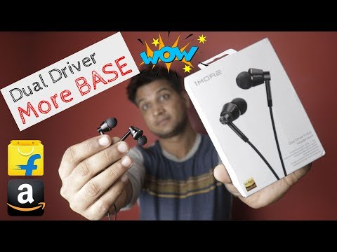 HIGH BASE Earphones | 1MORE Dual Driver Earphone Under Rs. 3650 | Review, Unboxing, Sound Test