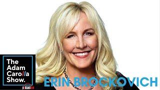 Erin Brockovich - The Adam Carolla Show