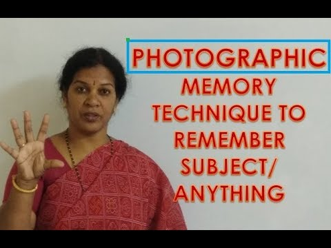 PHOTOGRAPHIC MEMORY  TECHNIQUE TO REMEMBER SUBJECT/ANYTHING