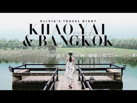 OLIVIA'S TRAVEL DIARY: BANGKOK & KHAO YAI