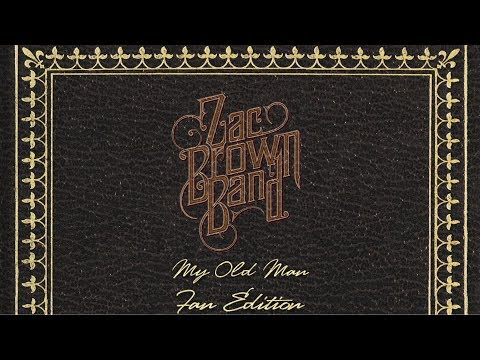 watch Zac Brown Band - My Old Man (Official Lyric Video) [Fan Edition]