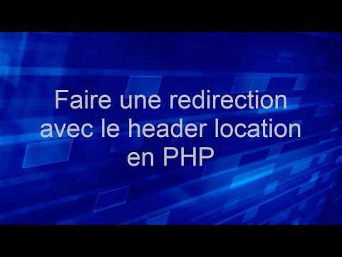 Les redirections en PHP avec les Header - Tutoriel PHP