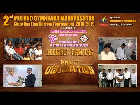 HIGHLIGHTS & PRIZE DISTRIBUTION: 2nd Mulund Gymkhana State Ranking Carrom Tournament 2018-2019