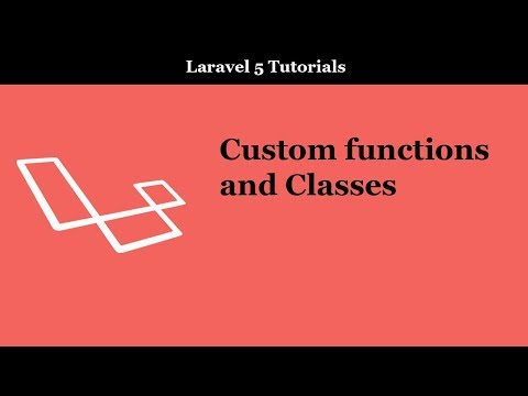 Custom functions and classes in Laravel 5