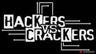 Hackers Vs. Crackers