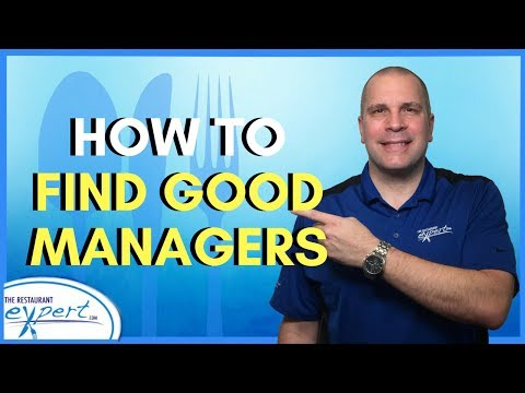 Restaurant Management Tip - How to Find Good Restaurant Managers #restaurantsystems