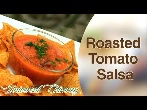 Roasted Tomato Salsa Sauce At Home By Smita | Universal Chimney