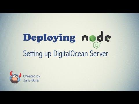 Deploying Node: DigitalOcean Setup