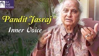Pandit Jasraj | Inner Voice | Musicians Of India | Art And Artistes