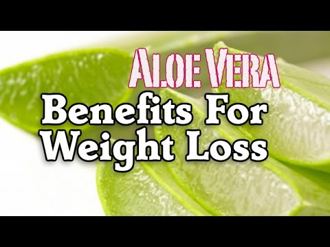 Aloe Vera Benefits For Weight Loss