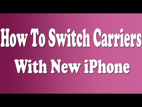 How To Switch Carriers With Your New iPhone
