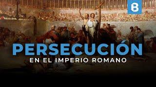 Download Las 10 PERSECUCIONES a los CRISTIANOS en el imperio ROMANO | BITE Video