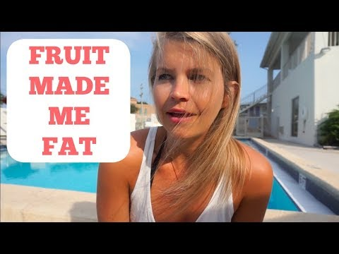 FRUIT MADE ME FAT (NOT CLICKBAIT)