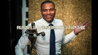 Russell Westbrook MVP Mix mp3