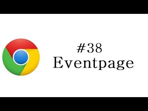 Chrome Extension Tutorial - 38 - Eventpage