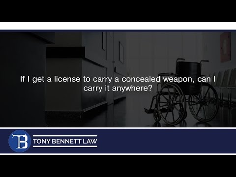 If I get a license to carry a concealed weapon, can I carry it anywhere?