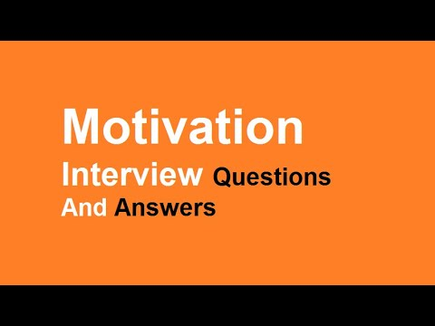 Motivation Interview Questions And Answers