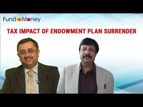 Tax Impact Of Endowment Plan Surrender