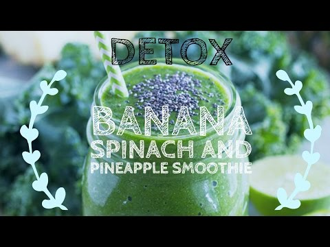 Banana, Spinach and Pineapple Detox Smoothie