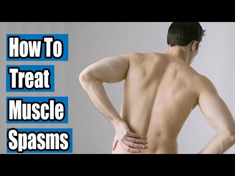 How to Treat Muscle Spasms | Back spasm treatment