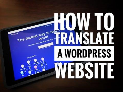 How to translate a WordPress website w/ Weglot plugin   Multilingual WordPress