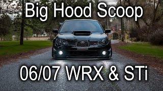 How To: 04/05 Sti Hood Scoop On 06/07 Wrx & Sti