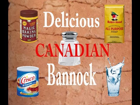 How to make Fresh Canadian Baked Bannock