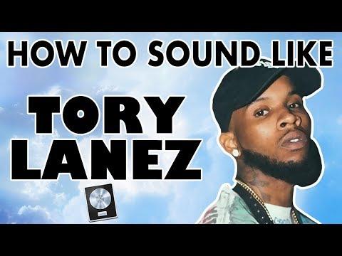 How to Sound Like TORY LANEZ -