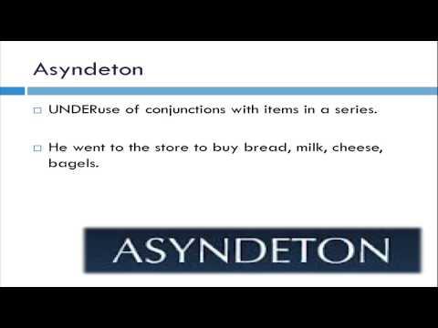 Polysyndeton and Asyndeton