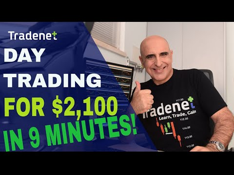DAY TRADING FOR $2,100 IN 9 MINUTES!