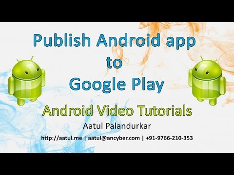 How to publish Android app to Google Play Store?