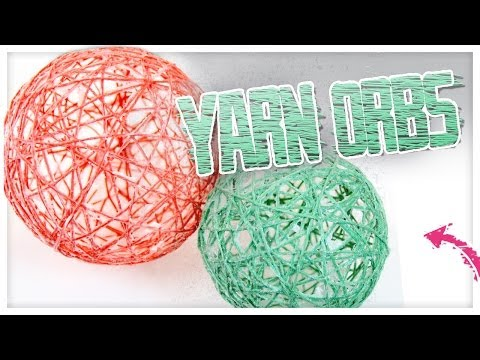 Gorgeous DIY Yarn Orbs! - Do It, Gurl